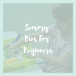 sensory bins for beginners