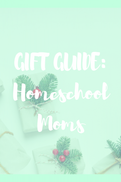 homeschool-mom-gift-guide