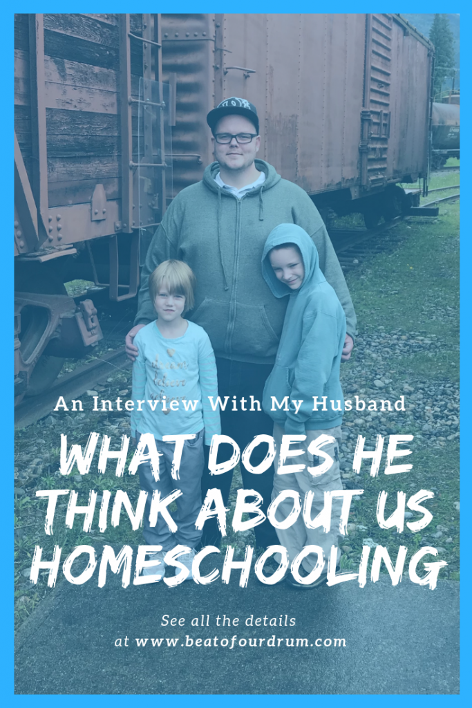 what-does-he-think-about-us-homeschooling