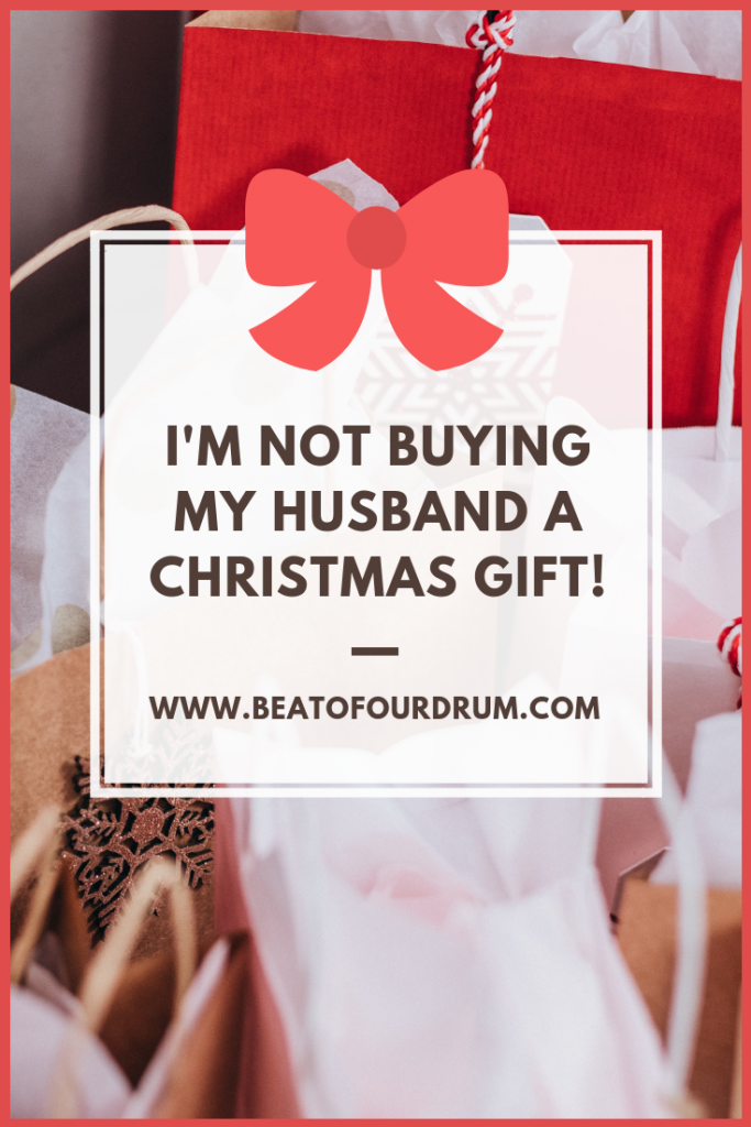 not-getting-my-husband-a-gift