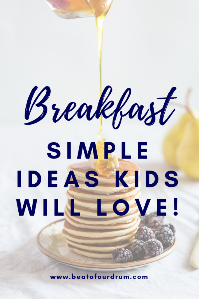 breakfast-simple-ideas-kids-will-love