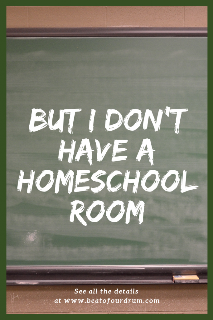 but-i-dont-have-a-homeschool-room