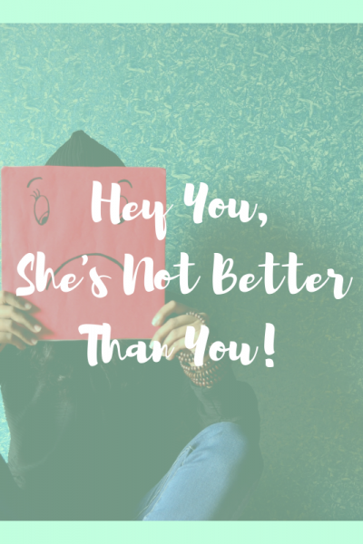 hey-you-shes-not-better-than-you