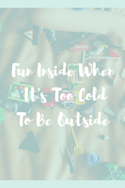 fun-inside-when-its-too-cold-outside